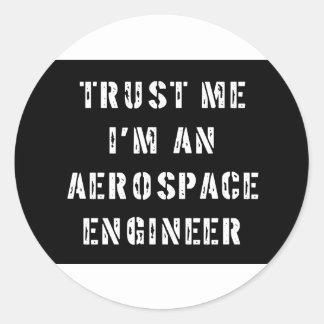 Confíe en que yo es ingeniero aeroespacial etiquetas