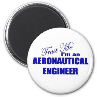 Confíe en que yo es ingeniero aeronáutico imán redondo 5 cm