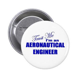 Confíe en que yo es ingeniero aeronáutico pin