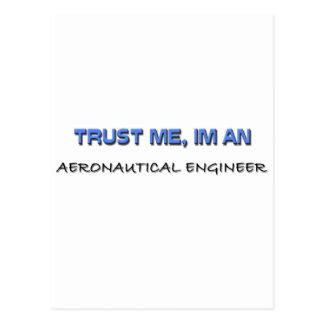 Confíe en que yo es ingeniero aeronáutico tarjetas postales