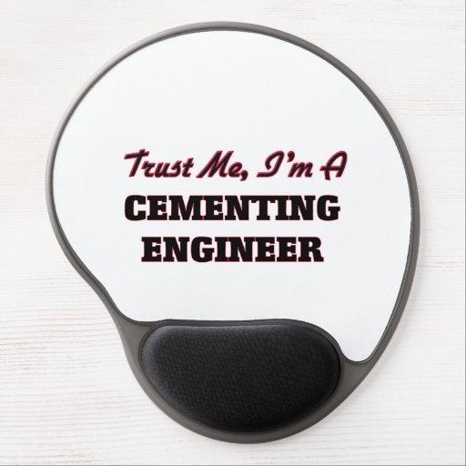 Confíe en que yo es ingeniero de cementación alfombrilla de raton con gel