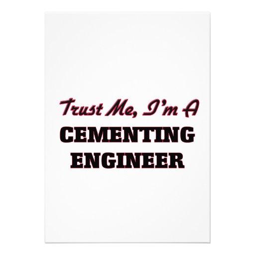 Confíe en que yo es ingeniero de cementación comunicado