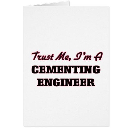Confíe en que yo es ingeniero de cementación tarjeta