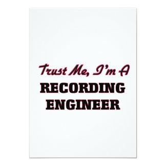 Confíe en que yo es ingeniero de la grabación