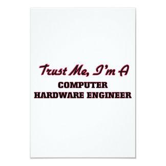 Confíe en que yo es ingeniero del hardware invitación 8,9 x 12,7 cm