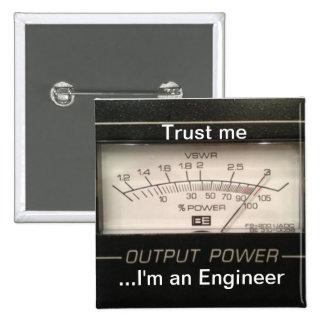 Confíe en que… yo es ingeniero pin cuadrada 5 cm