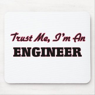 Confíe en que yo es ingeniero tapete de ratones