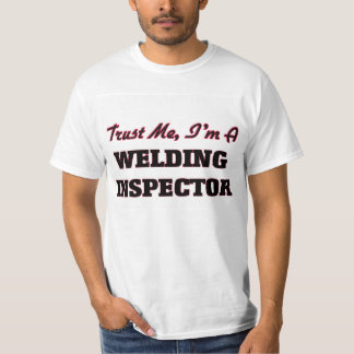 Confíe en que yo es inspector de la soldadura poleras