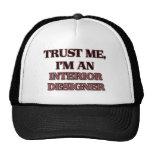 Confíe en que yo es interiorista gorras
