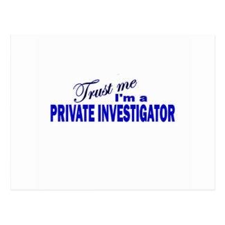 Confíe en que yo es investigador privado postal