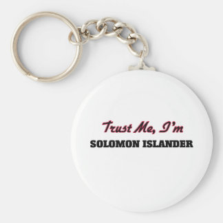 Confíe en que yo es isleño de Solomon Llaveros Personalizados