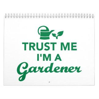 Confíe en que yo es jardinero calendarios