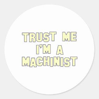 Confíe en que yo es maquinista etiquetas redondas