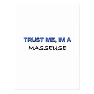 Confíe en que yo es masajista postal
