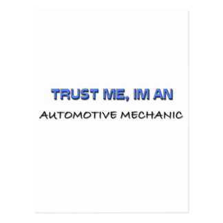 Confíe en que yo es mecánico automotriz tarjeta postal