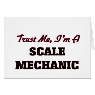 Confíe en que yo es mecánico de la escala felicitación