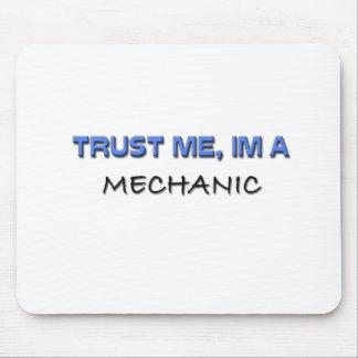 Confíe en que yo es mecánico alfombrilla de raton