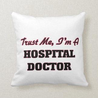 Confíe en que yo es médico de hospital almohadas
