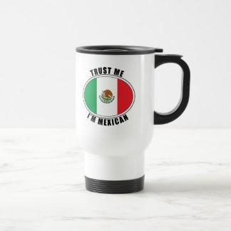 Confíe en que yo es mexicano taza