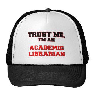 Confíe en que yo es mi bibliotecario académico gorras de camionero