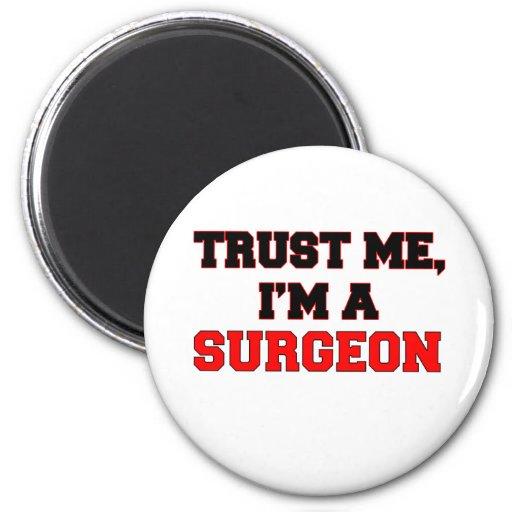 Confíe en que yo es mi cirujano imán redondo 5 cm