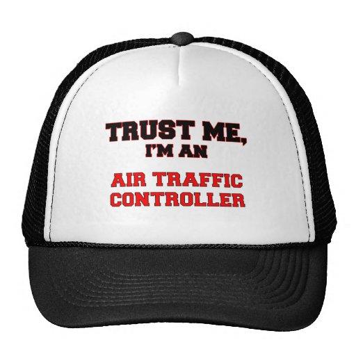 Confíe en que yo es mi controlador aéreo gorro