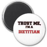 Confíe en que yo es mi dietético imán de frigorífico