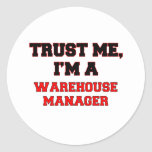 Confíe en que yo es mi encargado de Warehouse Pegatinas