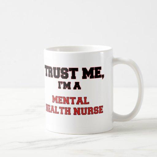 Confíe en que yo es mi enfermera de salud mental tazas de café