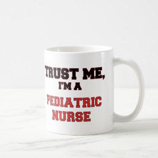 Confíe en que yo es mi enfermera pediátrica tazas de café