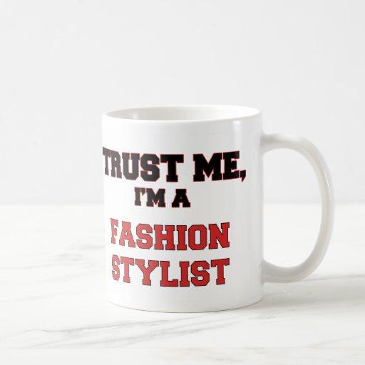Confíe en que yo es mi estilista de la moda taza de café