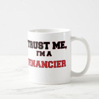 Confíe en que yo es mi financiero tazas