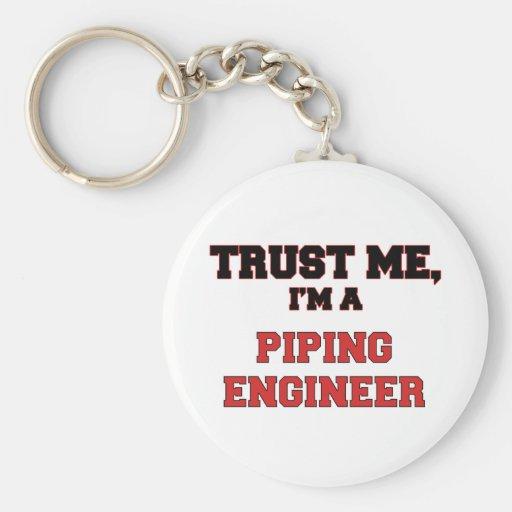 Confíe en que yo es mi ingeniero aflautado llaveros