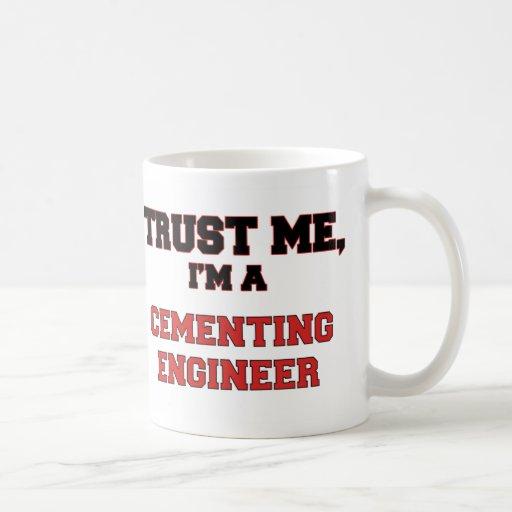 Confíe en que yo es mi ingeniero de cementación taza de café