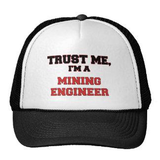 Confíe en que yo es mi ingeniero de minas gorra