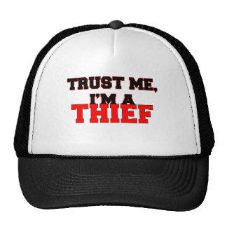 Confíe en que yo es mi ladrón gorras de camionero