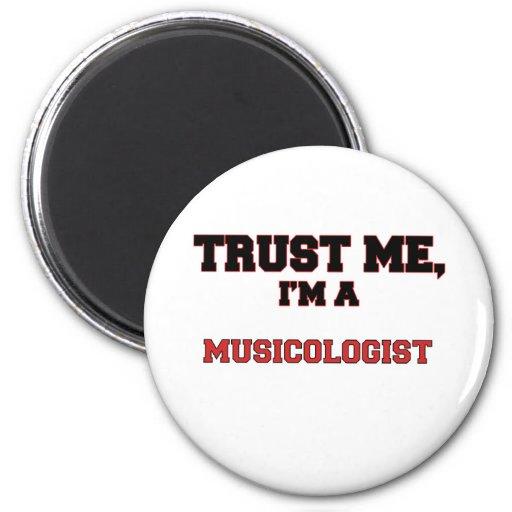 Confíe en que yo es mi musicólogo imán de frigorífico