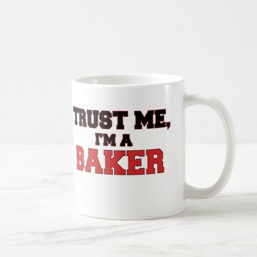 Confíe en que yo es mi panadero tazas de café