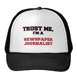 Confíe en que yo es mi periodista del periódico gorro