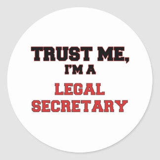 Confíe en que yo es mi secretaria legal pegatina redonda