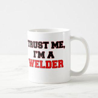 Confíe en que yo es mi soldador taza de café