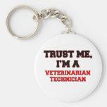 Confíe en que yo es mi técnico veterinario llaveros personalizados