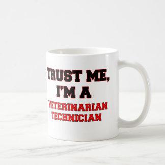 Confíe en que yo es mi técnico veterinario taza de café