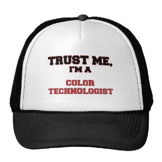 Confíe en que yo es mi tecnólogo del color gorra
