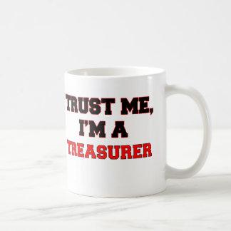 Confíe en que yo es mi tesorero taza de café