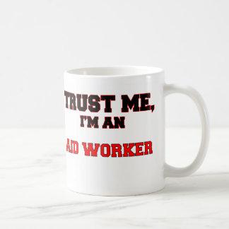 Confíe en que yo es mi trabajador de ayuda tazas de café