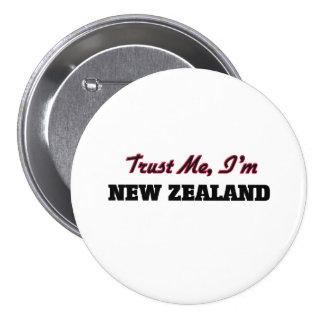 Confíe en que yo es Nueva Zelanda Pins