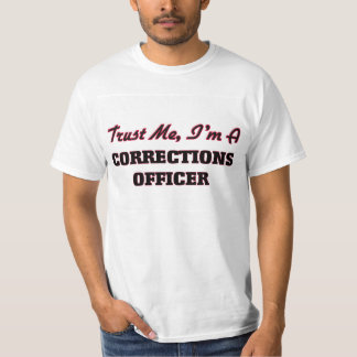 Confíe en que yo es oficial de correcciones remeras