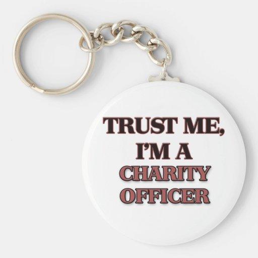 Confíe en que yo es OFICIAL de la CARIDAD Llaveros Personalizados