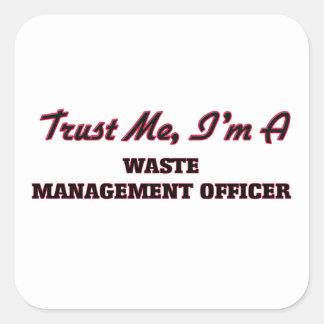 Confíe en que yo es oficial de la gestión de pegatina cuadrada